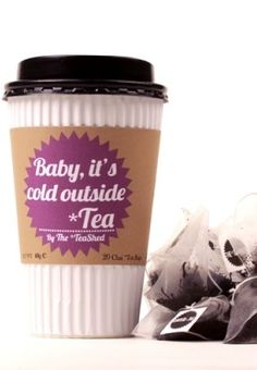 Baby, It's cold outside *Tea ~ Tea Time