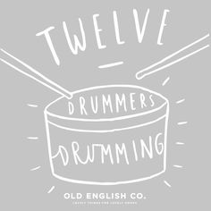 twelve drummers drumming 12 days of christmas typography quote