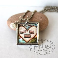 FOLLOW YOUR HEART 1 Art Charm Pendant Necklace by AJoyfulSoulGifts, $18.00