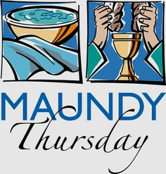 Maundy Thursday Worship | Children and Family Ministries