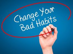 9 Bad Habits to Change Today and How to Quit Them