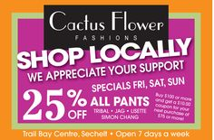 SHOP LOCALLY! Cactus Flower Fashions 25% OFF Sale... Sechelt BC https://www.facebook.com/178775115491914/photos/a.178781828824576.36235.178775115491914/747122778657142