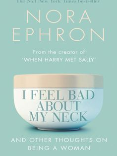 """""""Nora Ephron has mastered the art of seeming likable -- a rarer facility than one might think. In tone and touch, her essay collection <em>I Feel Bad About My Neck</em> makes a useful bible for those of us who foster the less useful knack for seeming irritating."""" -- <a href=""""http://www.theguardian.com/books/2007/apr/07/featuresreviews.guardianreview10"""" target=""""_blank"""">The Guardian</a>"""