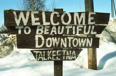 images of talkeetna | around talkeetna talkeetna a small alaskan town big on character and ...