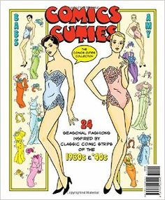 Comics Cuties Fashions for All Seasons Paper Dolls: Ted Menten, * 1500 free paper dolls at artist Arielle Gabriel's International Paper Doll Society also her new memoir The Goddess of Mercy & the Dept  of Miracles playing with paper dolls in Montreal *