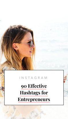 90 Effective Hashtags For #Entrepreneurs On Instagram // Hustle And Heart Box