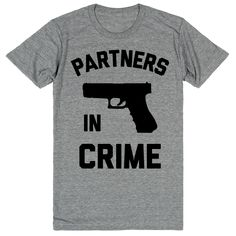 The perfect shirts for you and your partner in crime! You and your bff are way past best friends. With all the wild stuff you have been through together, you are officially partners in crime. Make it