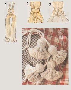 badulake de ana: BORLAS - how to make tassles Yarn Crafts, Diy And Crafts, Arts And Crafts, Diy Tassel, Macrame Knots, Handicraft, Hand Embroidery, Knit Crochet, Sewing Projects