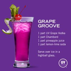 UV Vodka Recipe: Grape Groove. years ago i used to drink chambord and pineapple juice. this is that with UVgrape and 7up added. sounds kinda yummy!