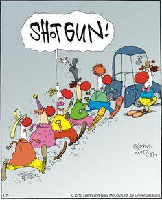 Clown car shot gun. The Flying McCoys on GoComics.com #Humor #Comics #Clowns #Cars