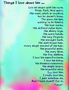 Things I love about you. #him #love #poetry
