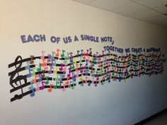 """I am soooooo excited about the music staff in my hallway at school. The caption is """"Each of us a single note, together we create a mast..."""