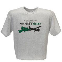 4ef964fc4a63 Airspeed and Money T-Shirt - Sporty's Pilot Shop Pilots, Shirt Ideas, Planes
