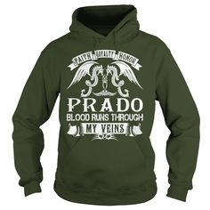 Faith Loyalty Honor PRADO Blood Runs Through My Veins Name Shirts #gift #ideas #Popular #Everything #Videos #Shop #Animals #pets #Architecture #Art #Cars #motorcycles #Celebrities #DIY #crafts #Design #Education #Entertainment #Food #drink #Gardening #Geek #Hair #beauty #Health #fitness #History #Holidays #events #Home decor #Humor #Illustrations #posters #Kids #parenting #Men #Outdoors #Photography #Products #Quotes #Science #nature #Sports #Tattoos #Technology #Travel #Weddings #Women