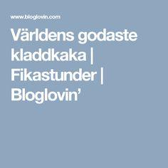 Världens godaste kladdkaka | Fikastunder | Bloglovin' A Food, Food And Drink, Decorating Blogs, Mood Boards, Drinks, Desserts, Sweet Stuff, Jeans, Bebe