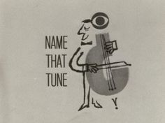 I can name that tune in three notes!! TV Game Shows - Name That Tune