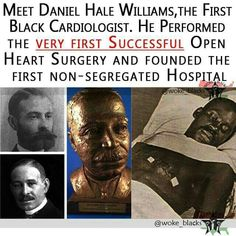 Daniel Hale Williams, the first Black cardiologist to successfully perform open heart surgery. We Are The World, In This World, Black History Facts, Black History Month People, Black History Inventors, Cultura General, Black Pride, My Black Is Beautiful, Interesting History