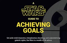 A Star Wars Guide to Achieving Goals Achieving Goals, Achieve Your Goals, Most Powerful Jedi, Star Wars Outfits, Star Wars Characters, Life Advice, Infographic, Stars, Entertainment