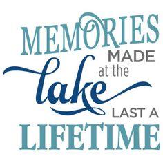 Silhouette Design Store - View Design memories made at lake phrase Lake Art, Lake Tapps, Lake Dock, Lake Quotes, Silhouette Cameo Tutorials, Lake Signs, Silhouette Design, Silhouette Files, Learn Calligraphy