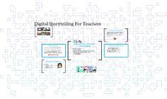 Digital Storytelling For Teachers Digital Storytelling, Reflection, Presentation, September, Teacher, Professor