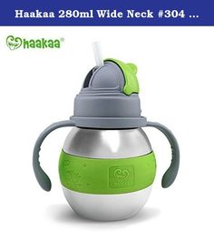 Haakaa 280ml Wide Neck #304 Food Grade Stainless Steel Thermal Straw Bottle (Green). With ergonomic easy-grip handles - help your baby gain confidence in holding their own cup and learning to drink through a soft, durable silicone straw. The hygienic, pop-up straw opens easily with a push of a button making learning to drink through a straw mess free, easy and fun. No need for little people to tilt their heads as our silicone straw goes right to the bottle of your child's water, juice or...