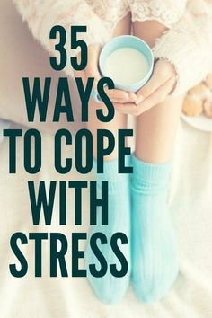 35 Proactive Ways to Cope with Stress