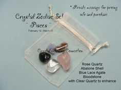 ~ Pisces ~ Each sign of the Zodiac has it's own set of crystal that help the different qualities that people carry under that sign Rose Quartz, Abalone Shell, Blue Lace Agate, Bloodstone and Clear Quartz www.thecrystalheaalingconnection.com