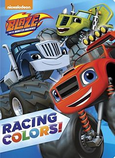Racing Colors! (Blaze and the Monster Machines) (Blaze & the Monster Machines)
