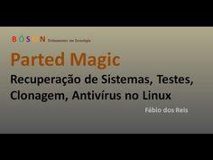 Parted Magic - Recuperação de Sistemas, Clonagem de Discos, Anti-vírus e outros no #Linux - YouTube