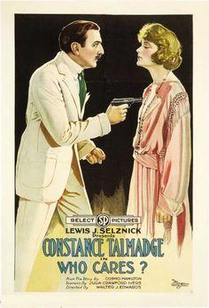 Constance Talmadge - Who Cares?....  1919