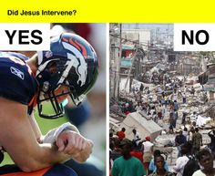 For Tebow fans who believe in divine intervention - get your fuckin priorities straight