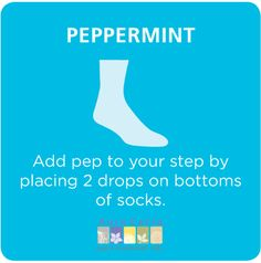 #peppermint essential oil on your socks to cool your feet #aromatherapy