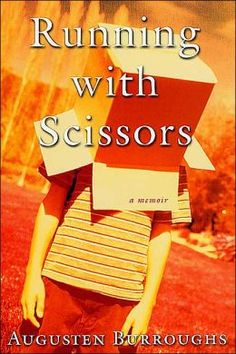 Running with Scissors - Augusten Burroughs