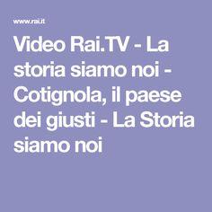 Video Rai.TV - La storia siamo noi - Cotignola, il paese dei giusti - La Storia siamo noi