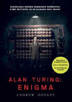 "Hodges Andrew, ""Alan Turing"",  Warszawa, Albatros, 2014. 751 s."