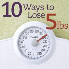 10 Ways to Lose 5 Pounds