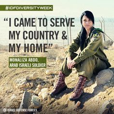 Israel,Arab and a woman. She is now a proud soldier in the Israeli Defense Force.