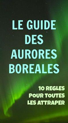 The Path She Took | Comment voir une Aurore Boréale – les 10 règles d'or | http://www.thepathshetook.com