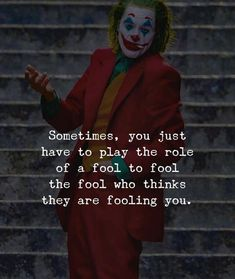 I support you joker Badass Quotes, Best Joker Quotes, Tough Girl Quotes, Joker Qoutes, Strong Quotes, Quotes About Attitude, Positive Attitude Quotes, Wisdom Quotes, True Quotes