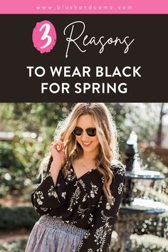 I know, I know, spring is normally for bright colors and bold patterns but what if I told you you could, and should, wear black in the spring? Not convinced? Here are 3 reasons why! #springoutfit #letswearblack #outfitinspo