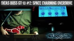 SPACE CHARMING OVERDRIVE (BOSS GT-10) | DICAS BOSS GT-10 #2 (English Sub...