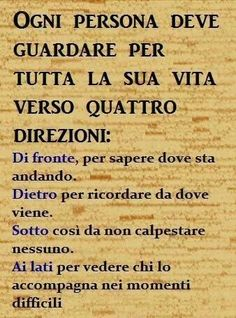 Italian Phrases, Italian Quotes, Best Quotes, Life Quotes, Sutra, Important Quotes, Foto Baby, Magic Words, Zodiac Quotes