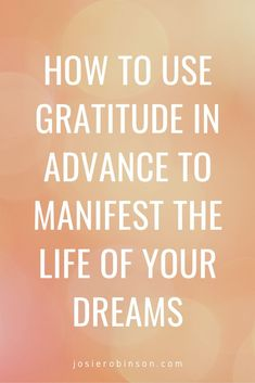 How to give gratitude in advance to set your intentions and manifest the life of your dreams. An inspiring alternative to the traditional New Year's resolution list, and powerful way to set goals for the future. #newyear #resolutions #gratitude Gratitude Jar, Practice Gratitude, Attitude Of Gratitude, Philosophical Words, Resolution List, Creating A Vision Board, How To Manifest, How To Stay Motivated, Inspire Me