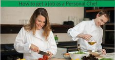How to get your first private chef job. Tips and info on how to succeed as a personal chef. Sign up for the Personal Chef Business Academy.