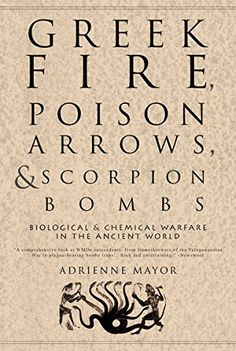 Greek Fire, Poison Arrows, and Scorpion Bombs: Biological... https://www.amazon.com.br/dp/1590201779/ref=cm_sw_r_pi_dp_x_3-8.xb4KWA29B