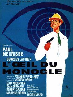 "The Eye of the Monocle (1962) ""L'oeil du monocle"" (original title) Stars: Paul Meurisse, Elga Andersen, Gaia Germani, Charles Millot ~  Director: Georges Lautner"