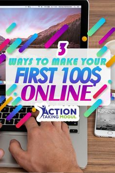 3 ways to make your first $100 online >> https://actiontakingmogul.com/3-ways-to-make-your-first-100-online/