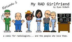 My RAD Girlfriend Ep 1 - http://www.gomerblog.com/2014/07/rad-girlfriend-ep-1/ - #Medical_Cartoon