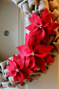 Burlap loop wreath with optional felt poinsettias...I think I'd use something a little more natural. Actually this is my second choice for a burlap wreath.