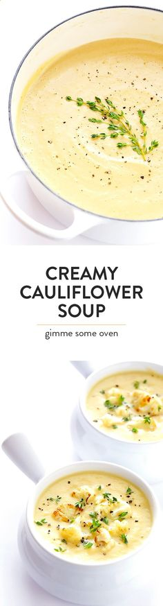 This Creamy Cauliflower Soup recipe is comfort food you can feel GOOD about. It's made with healthier ingredients, it's quick and easy to make, and it is so comforting and tasty.   gimmesomeoven.com (Vegan   Gluten-Free)